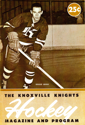 Eastern Hockey League - Knoxville Knights 1963-64 Game Program - Reggie Grigg - Click to Enlarge