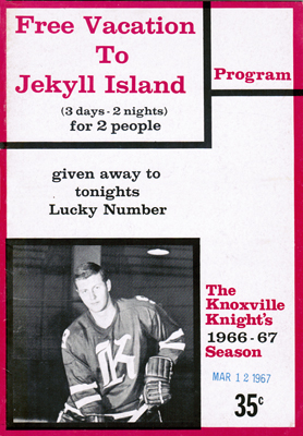 Eastern Hockey League - Knoxville Knights 1966-67 Game Program - Ken Tirlik- Click to Enlarge