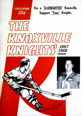 Eastern Hockey League - Knoxville Knights 1966-67 Game Program - Don Labelle - Click to Enlarge