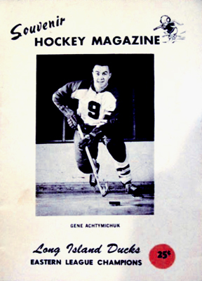 Long Island Ducks Program 1966-67 Gene Achtimichuk