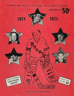Long Island Ducks Program 1971-72 Eastern Hockey League Giacomin Villemure Charron DeNoncourt