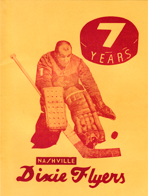 Nashville DIxie Flyers Yearbook  7 YEARS 1969-70 Eastern Hockey League EHL