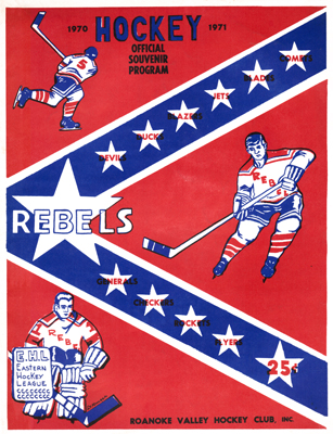 Roanoke Valley Rebels 1970-71 Program Eastern Hockey League EHL