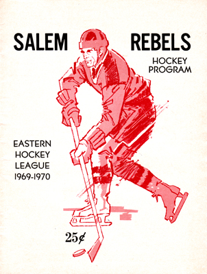 Salem Rebels Program 1969-70 Eastern Hockey League EHL